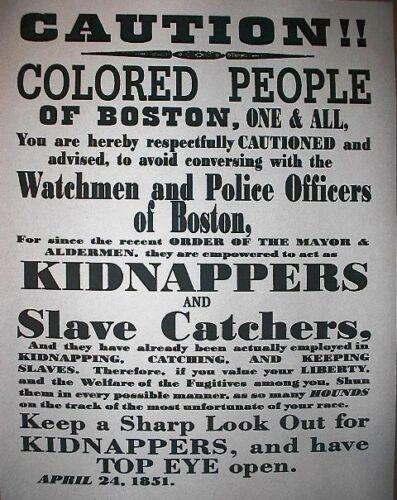 "250L SLAVERY SLAVE CATCHERS BOSTON NEGROES CIVIL WAR BROADSIDE 11/""x14/"""