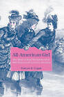 All-American Girl: The Ideal of Real Womanhood in Mid-Nineteenth-Century America by Frances B. Cogan (Paperback, 2010)