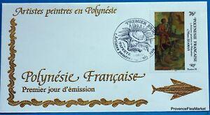 Yt 495 Maui Seaman Peintre Tahiti PolynÉsie FranÇaise Fdc 1° Jour En Voyageant