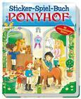 Sticker - Spiel - Buch Ponyhof (2016, Gebundene Ausgabe)