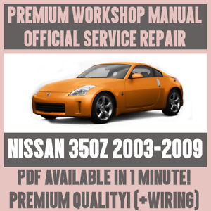 WORKSHOP MANUAL SERVICE & REPAIR GUIDE for NISSAN 350Z 2003-2009 +
