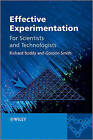 Effective Experimentation: for Scientists and Technologists by Gordon Smith, Richard Boddy (Hardback, 2010)