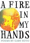 A Fire in My Hands by Gary Soto (Paperback / softback, 2013)