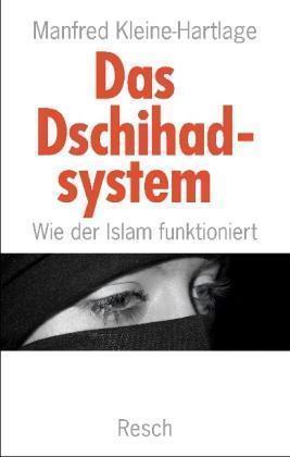 1 von 1 - Das Dschihadsystem - wie der Islam funktioniert (Politik, Recht, Wirtschaft und