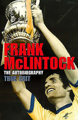 """""""AS NEW"""" Mclintock, Frank, True Grit, Hardcover Book"""