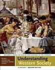 Understanding Western Society: A History, Volume Two by University John P McKay, University Clare Haru Crowston, Professor, University Merry E Wiesner-Hanks (Paperback / softback, 2014)