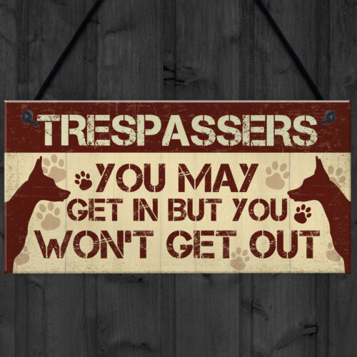 Funny Beware Trespassers Dog Warning Sign House Novelty Security Wall Gate Sign
