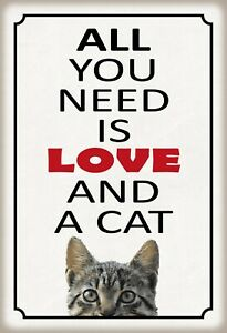 All You Need Is Love And Cat Tin Sign Shield Metal 20 X 30 CM FA1381