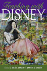 Teaching with Disney by Peter Lang Publishing Inc (Paperback, 2016)