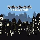 A Thousand Faces von Yellow Umbrella (2010)