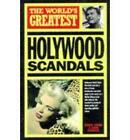 The World's Greatest Hollywood Scandals by Octopus Publishing Group (Paperback, 1997)