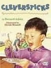 Cleversticks by B. Ashley (Paperback, 1995)