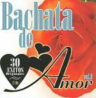 Bachata de Amor, Vol. 3 by Various Artists (CD, Feb-2008, 2 Discs, Sony BMG)
