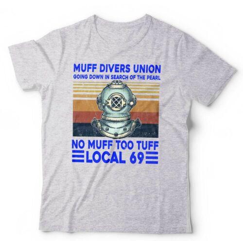 Tough Humour Muff Divers Union Tshirt No Muff Too Tuff Funny