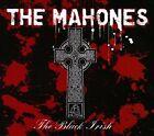 The Black Irish [PA] [Digipak] by The Mahones (CD, 2010, True North Records)