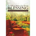Sit, Walk, and Stand in Every Heavenly Blessing by Latanya Mack, Kenya Wallace Williams (Paperback / softback, 2011)