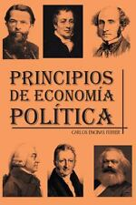 Principios de Econom�a Pol�tica by Carlos Encinas Ferrer (2013, Hardcover)