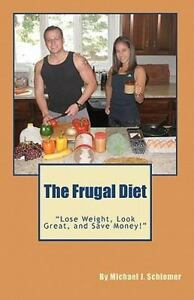 AUTOGRAPHED-BY-AUTHOR-The-Frugal-Diet-by-Michael-Schiemer-2010-Paperback