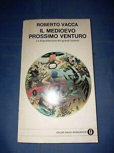 Roberto Vacca Il Medioevo Prossimo Venturo Oscar Mondadori - Sc110