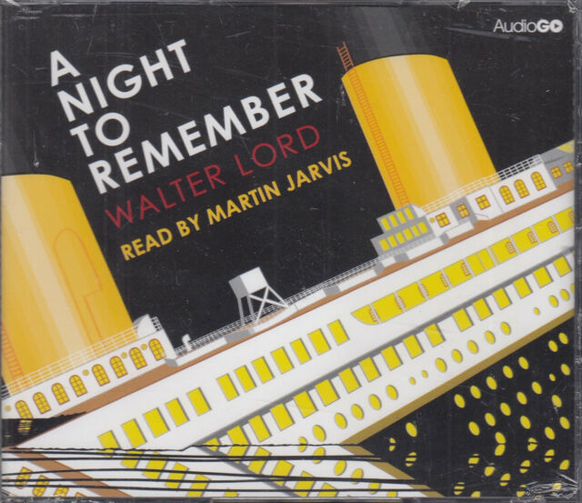 A Night to Remember Walter Lord 4CD Audio Book NEW Titanic Sinking Unabridged