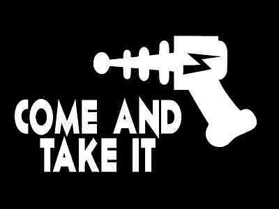 RAY GUN COME AND TAKE IT Vinyl Decal Car Wall Truck Sticker CHOOSE SIZE COLOR