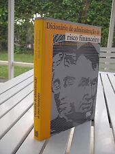 DICIONARIO DE ADMINISTRACAO DE RISCO FINANCEIRO BY GARY GASTINEAU 1999