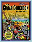 The Guitar Cookbook by Jesse Gress (2001, Paperback)