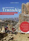 Traumtouren TransAlp von Ulrich Stanciu (2012, Set mit diversen Artikeln)
