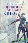 Der Hundertjährige Krieg (1337-1453 ) von Anne Curry (2012, Gebunden)