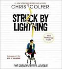 Struck by Lightning: The Carson Phillips Journal by Chris Colfer (CD-Audio, 2013)