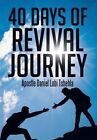 40 Days of Revival Journey by Apostle Daniel Lubi Tshehla (Hardback, 2014)