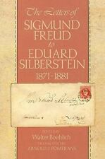 The Letters of Sigmund Freud to Eduard Silberstein, 1871-1881 by Freud, Sigmund