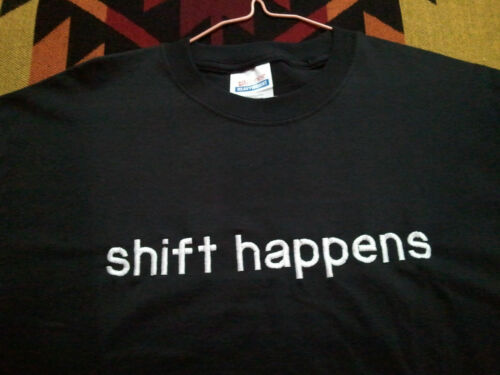 """Hanes Heavyweight t-shirt,black embroidered /""""shift happens/"""",100/% cotton,NEW Sz S"""