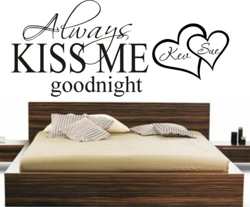 ALWAYS KISS ME GOODNIGHT PERSONALISED WALL ART STICKER BEDROOM HOME ...