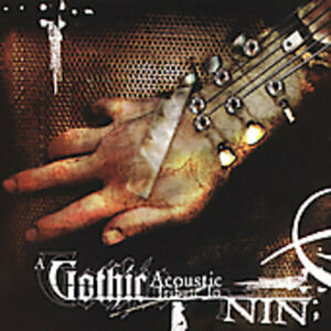 GOTHIC-ACOUSTIC-TRIBUTE-TO-NINE-INCH-NAILS-VARIOUS-NEW-CD