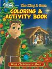 Coloring & Activity Book  : The King Is Born by Herald Entertainment, Inc (Paperback / softback, 2013)