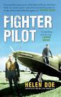 Fighter Pilot: The Life of Battle of Britain Ace Bob Doe by Helen Doe (Paperback, 2016)