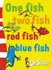 One Fish Two Fish Red Fish Blue Fish by Dr. Seuss (Board book, 2003)