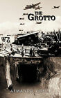 THE Grotto by ARMANDO VISELLI (Paperback, 2011)