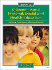 Citizenship and Personal, Social and Health Education: Bk. 4: Pupil Book by Christine Moorcroft, Deena Haydon, Pat King (Paperback, 2000)