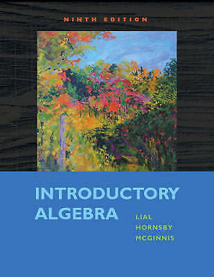 Introductory Algebra by Lial, Margaret L., Hornsby, John, McGinnis, Terry