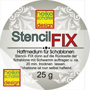 Stencil-Fix-Haftmedium-Schablonen-Kleber-25g-Neu-Heike-Schaefer-Design