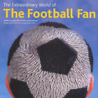 The Extraordinary World of the Football Fan by Ebury Publishing (Paperback, 2000)