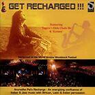 Get Recharged!!! by Anuradha Pal (CD, Mar-2013, Sur Aaur Saaz)