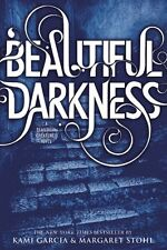 Beautiful Creatures: Beautiful Darkness 2 by Kami Garcia and Margaret Stohl (2011, Paperback)
