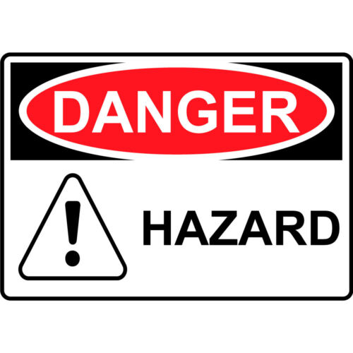 Danger Hazard Aluminum Metal Sign