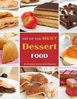 100 of the Best Dessert Food by Alexander Trost, Vadim Kravetsky (Paperback / softback, 2013)