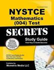 NYSTCE Mathematics (004) Test Secrets: NYSTCE Exam Review for the New York State Teacher Certification Examinations by Nystce Exam Secrets Test Prep Team (Paperback / softback, 2016)