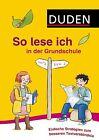 So lese ich in der Grundschule von Nicola Kiwitt, Simone Strauh, Franz Werthmann und Helga Eichhoff (2013, Taschenbuch)