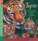 Tigress by Nick Dowson (Paperback / softback, 2007)